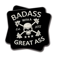 Amey Badass With a Great Ass Coasters - set of 2