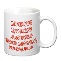 Prithish Word Of The Day: Bullshit White Mug
