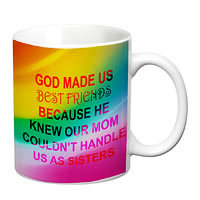 Prithish God Made Us Best Friends. Sisters White Mug