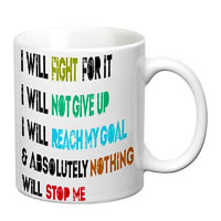 Prithish Nothing Will Stop Me White Mug