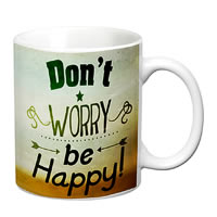 Prithish Don't Worry Be Happy White Mug