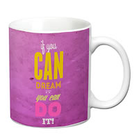 Prithish If You Can Dream It , You Can Do It White Mug