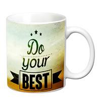 Prithish Do Your Best White Mug