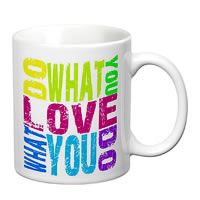 Prithish Do What You Love - Love What You Do White Mug