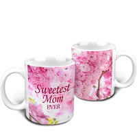 Hot Muggs Sweetest Mom Ever Mug