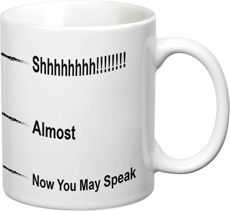 Prithish Now You May Speak White Mug