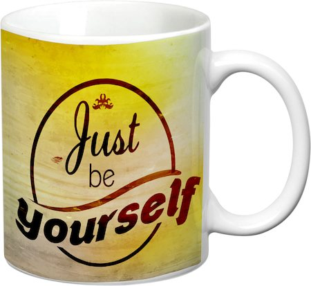 Prithish Just Be Yourself White Mug