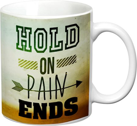 Prithish Hold On Pain Ends White Mug