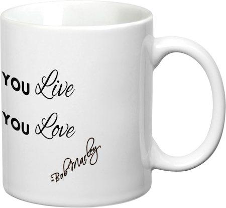 Prithish Love The Life You Live White Mug