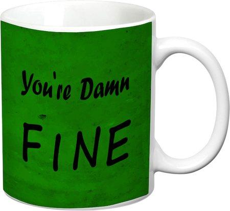Prithish You're Damn Fine White Mug