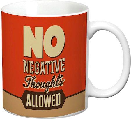 Prithish No Negative Thoughts Allowed White Mug