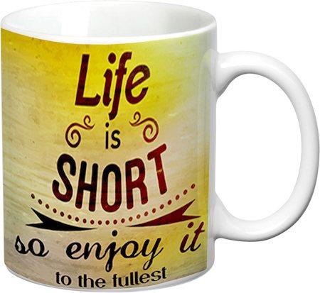 Prithish Life Is Short White Mug