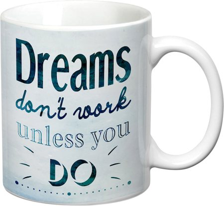 Prithish Dreams Don't Work Unless You Do White Mug