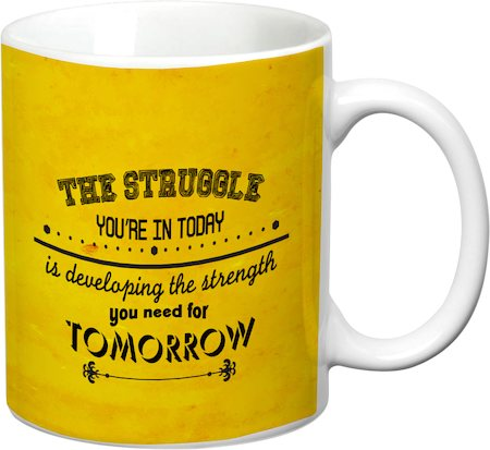 Prithish Strength You Need For Tomorrow White Mug