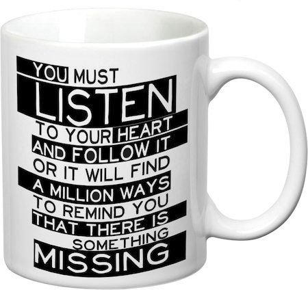Prithish Listen To Your Heart White Mug
