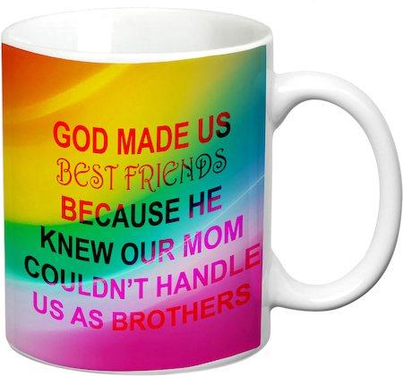 Prithish God Made Us Best Friends. Brothers White Mug